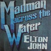 Elton John - Madman Across The Water (Remastered 1995)