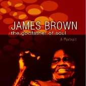 James Brown - Godfather of Soul - A Portrait