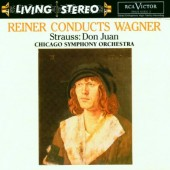 Richard Wagner, Richard Strauss - Fritz Reiner Conducts Wagner / Strauss: Don Juan (Edice 1999)