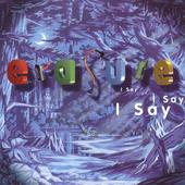 Erasure - I Say I Say I Say (1994)