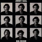Jimmy Nail - Big River (1995)