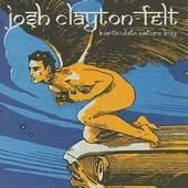 Josh Clayton-Felt - Inarticulate Nature Boy DOPRODEJ