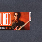 Lou Reed - Greatest Hits (Steel Box Collection)