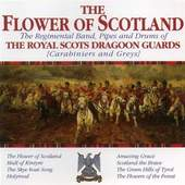 The Band of Royal Scots Dragoon Guards - The Flower Of Scotland