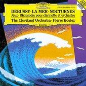 Boulez, Pierre - DEBUSSY Nocturnes, La Mer, Jeux  / Boulez