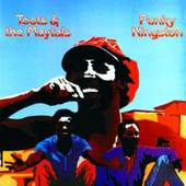 Toots & the Maytals - Funky Kingston - Toots & The Maytals