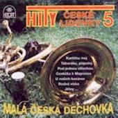 Malá Česká Dechovka - Hity České Lidovky 5