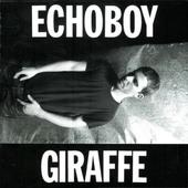 Echoboy - Giraffe (2003)