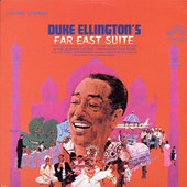 Duke Ellington - Far East Suite (Edice 2001) - Vinyl