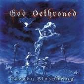 God Dethroned - Bloody Blasphemy