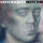 Steve Hackett - Defector (Remastered 2005)