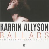 Karrin Allyson - Ballads: Remembering John Coltrane (2001)