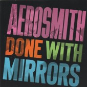 Aerosmith - Done With Mirrors (Edice 1999)