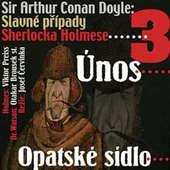 Sir Arthur Conan Doyle - Slavné případy Sherlocka Holmese 3