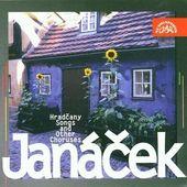 Leoš Janáček - Hradčany/Songs And Other Choruses