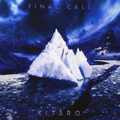 Kitaro - Final Call (Edice 2015)