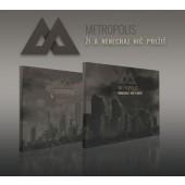 Metropolis - Ži a nenechaj nič prežiť (2CD, 2018)