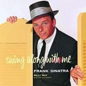 Frank Sinatra - Frank Sinatra Swing Along With Me