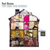 Paul Heaton - The Cross Eyed Rambler