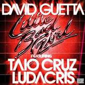 David Guetta - Little Bad Girl Feat. Ludacris