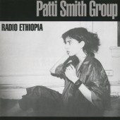 Patti Smith Group - Radio Ethiopia (Remastered 1996)