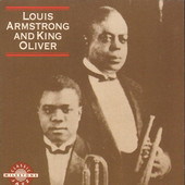 Louis Armstrong / King Oliver - Louis Armstrong And King Oliver