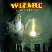 Wizard - Magic Circle (2005)
