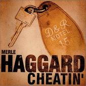 Merle Haggard - Cheatin'