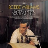 Robbie Williams - Swing When Youre Winning