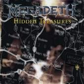 Megadeth - Hidden Treasures (Edice 2007)