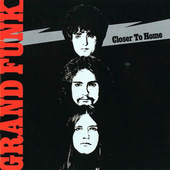 Grand Funk Railroad - Closer To Home - 180 gr. Vinyl