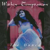 Within Temptation - Dance /180Gr.Hq. Vinyl