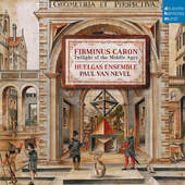 Firminus Caron / Huelgas Ensemble - Caron: Twilight Of The Middle Ages