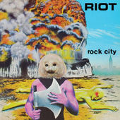 Riot - Rock City (Reedice 2015)