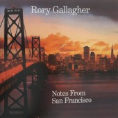 Rory Gallagher - Notes From San Francisco (Reedice 2018) - Vinyl