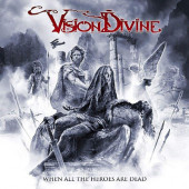 Vision Divine - When All The Heroes Are Dead (2019) - Vinyl