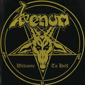 Venom - Welcome To Hell (Remastered 2002)