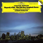 Bernstein, Leonard - Rhapsody In Blue / West Side Story: Symphonic Dances