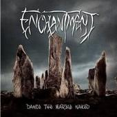 Enchantment (Metal) - Dance The Marble Naked