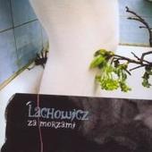 Jacek Lachowicz - Za Morzami
