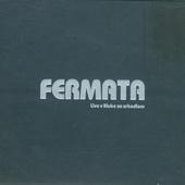 Fermata - Live V Klube Za Zrkadlom (2007)