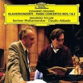 Brahms, Johannes - BRAHMS Piano Concertos Nos. 1+2 Pollini