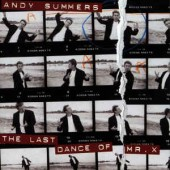 Andy Summers - The Last Dance of Mr.X
