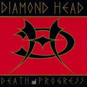 Diamond Head - Death & Progress (Reedice 2017)