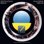 Tangerine Dream - Destination Berlin (From The Original Motion Picture) /Edice 2020, 180 gr. Vinyl