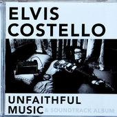 Elvis Costello - Unfaithful Music & Soundtrack Album
