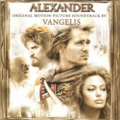 Vangelis - Alexander / Alexander Veliký (Original Motion Picture Soundtrack, 2004) MUSIC BY VANGELIS