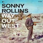 Sonny Rollins - Way Out West (Edice 2010) - 180 gr. Vinyl