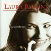 Laura Pausini - Le Cose Che Vive