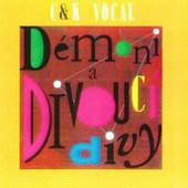 C&K Vocal - Démoni A Divoucí Divy (Reedice 2015)